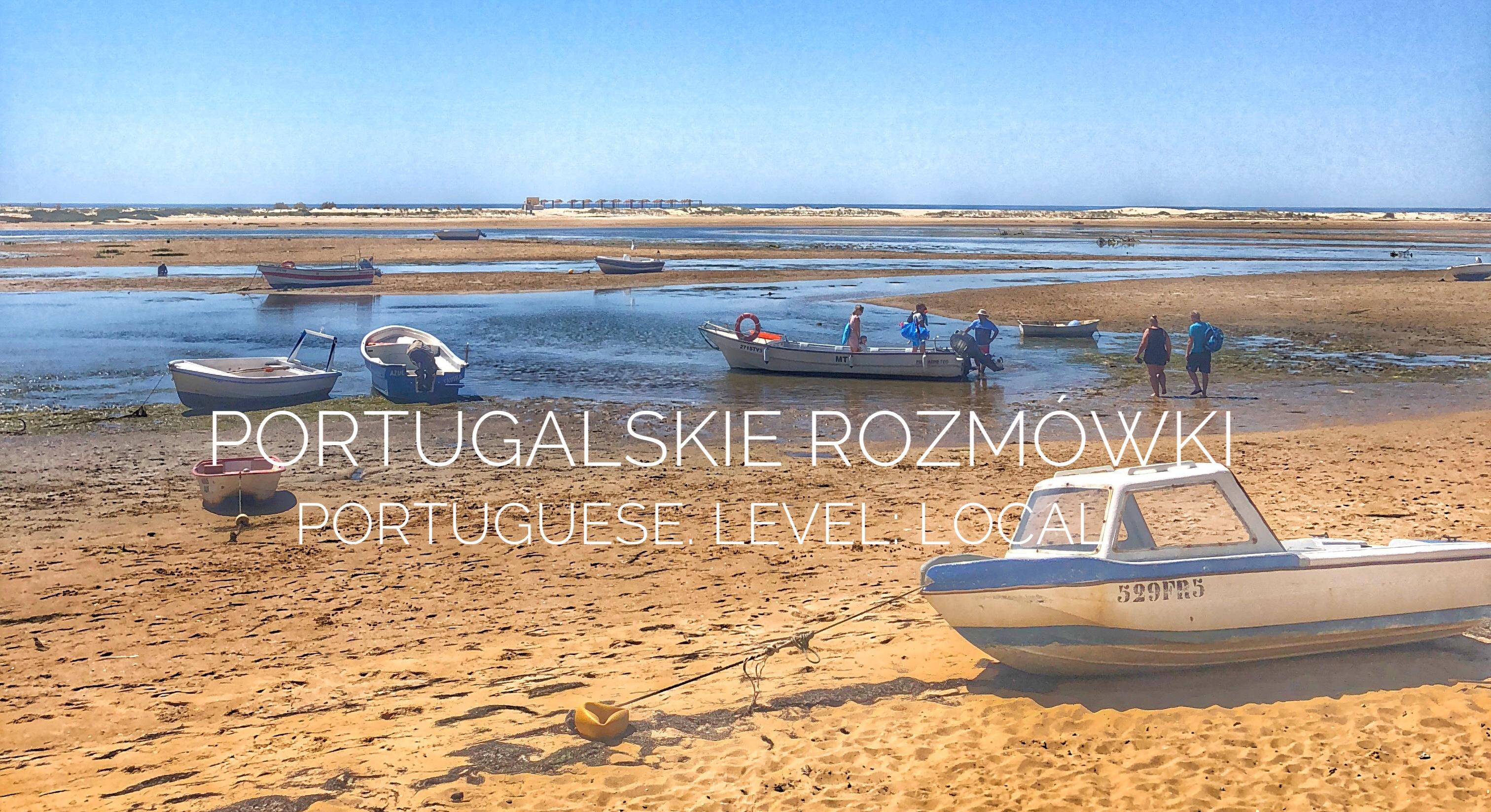 Portugalskie rozmówki – Portuguese level: local – Tanto me faz
