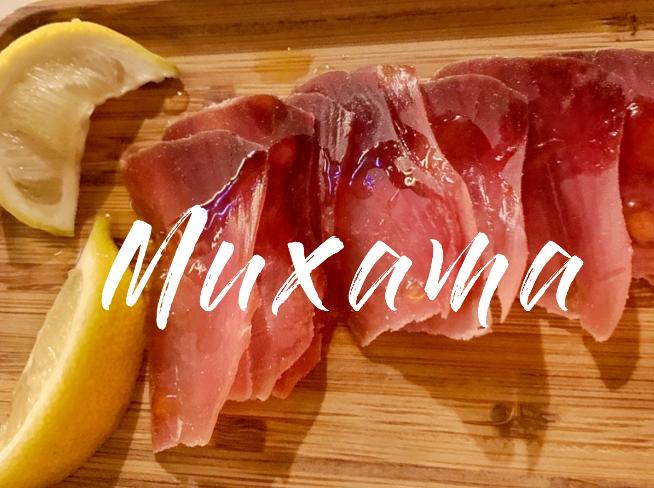 Pyszna Muxama / Yummy Muxama